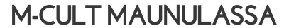M-cult Maunulassa-01